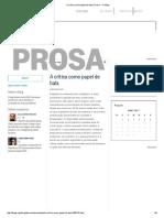 A Crítica Como Papel de Bala _ Prosa - O Globo