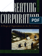 Russell L. Ackoff-Re-Creating the Corporation_ A Design of Organizations for the 21st Century-Oxford University Press, USA (1999).pdf
