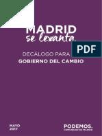 Madrid se levanta. Decálogo para un Gobierno del Cambio