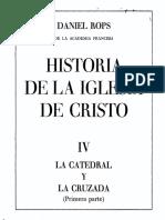 Rops Daniel - La Iglesia De Cristo 04 - La Catedral Y La Cruzada I.pdf