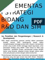 11. Implementasi Strategi Bidang R&D Dan SIM