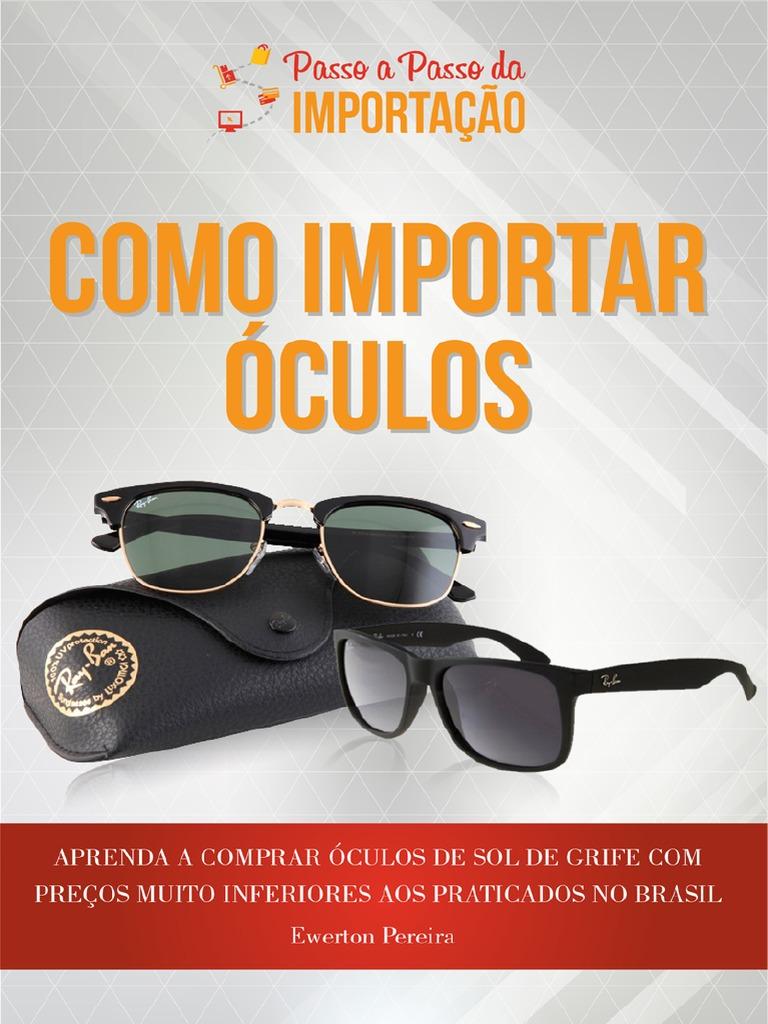 Como Importar Oculos 1ca5991952
