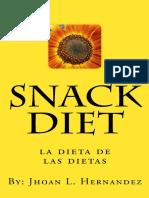 Snack Diet (Spanish Edition) - Jhoan Hernandez