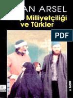 İlhan Arsel. Arap Milliyetçiliği Ve Türkler (1999)