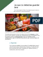 10 Alimentos Que No Deberías Guardar en La Heladera