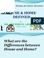 House & Home Defined