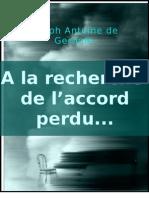 A La Recherche de l'Accord Perdu...
