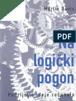 (Biblioteka 42) Martin Davis-Na logički pogon_ podrijetlo ideje računala  -Jesenski i Turk (2003).pdf