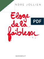 Alexandre Jollien - Eloge de La Faiblesse (Psychologie.sociologie.philosophie.sante.medecine)
