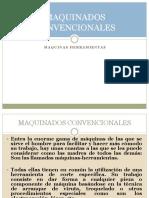 3.1 Maquinados Convencionales