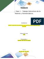 Formato Entrega Trabajo Colaborativo – Unidad 1 Fase 1 - Trabajo Estructura de La Materia y Nomenclatura_Grupo Xxx
