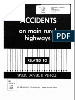 ACCIDENTS ON MAIN RURAL HIGHWAYS RELATED TO SPEED, DRIVER, and VEHICLE - David Solomon, 1964