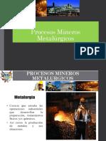 Procesos Mineros Metalurgicos