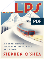 The Alps, A Human History From Hannibal to Heidi and Beyond - Stephen O'Shea