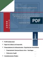 Estructuración de Financiamiento de Proyectos de Infraestructura Para La Descentralización Productiva y La Inserción Social.