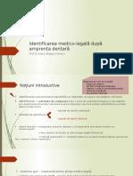 Identificarea Medico-legală După Amprenta Dentară