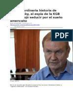 BBC MUNDO - La Extraordinaria Historia de Jack Barsky, El Espía de La KGB Que Se Dejó Seducir Por El Sueño Americano - 26 02 2017