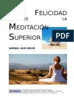 La Felicidad Mediante La Meditación Superior