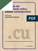 Hernández Martínez, Jorge [Coor.] (2015) Antología del pensamiento crítico cubano contemporáneo.pdf