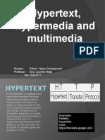 Hypertext, Hypermedia and Multimedia