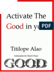 Acitivate the Good in You S