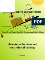 Short Term Decisions and Costraints