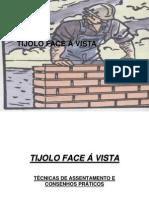 ASSENTAMENTO DE TIJOLO FACE À VISTA