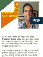5 Ideas Para Ganar Dinero Desde Casa Sin Internet 2017