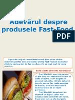 Adevarul Despre Produsele Fast Food (1)