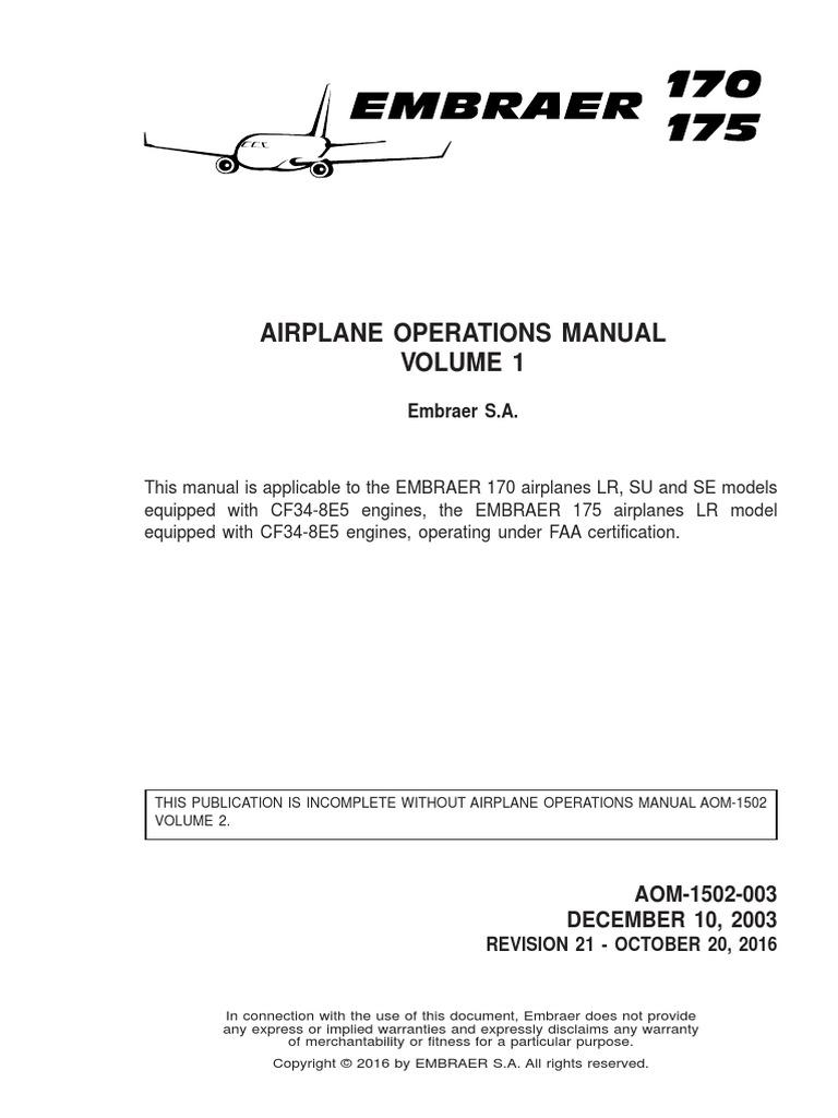 EMBRAER 170-175 AIRPLANE OPERATIONS MANUAL VOLUME 1 | Aviation | Aeronautics