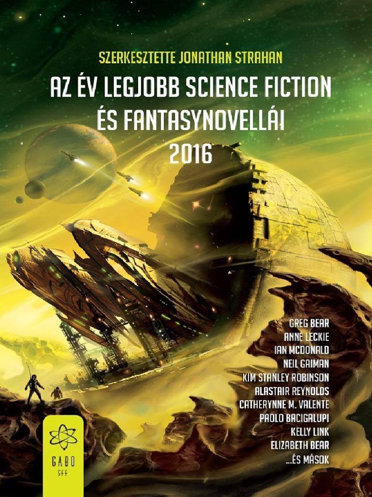 Jonathan Strahan - Az Év Legjobb Science Fiction És Fantasy Novellái f67edcf779