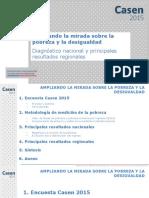CASEN 2015 Presentacion Con Resultados Regionales Ampliando La Mirada Sobre La Pobreza Yla Desigualdad