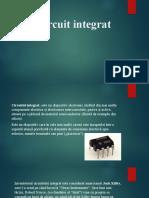 Circuit Integrat proiect fizica ppt