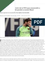 La Trama de Una Decisión de La FIFA Que Sorprendió a Todos_ Los Secretos Del Perdón a Lionel Messi - 06.05