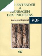 COMO ENTENDER A MENSAGEM DOS PROFETAS - Augusto Seubert.pdf