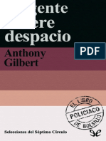 019 La Gente Muere Despacio - Anthony Gilbert