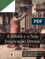 William R. Downing - A Bíblia e a Sua Inspiração Divina