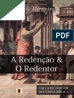 William R. Downing - A Redenção e o Redentor