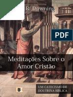 William R. Downing - Meditações Sobre o Amor Cristão.pdf