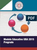 Modelo Educativo Uba Agosto 2015