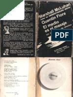 Marshall McLuhan & Quentin Fiore - El medio es el masaje. Un inventario de efectos.pdf