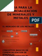 Guia Para La Comercializacion de Minerales y Metales