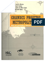 VAINER, C. LEAL de OLIVEIRA, F. NOVAES, P. Notas Metodológicas Sobre Grandes Projetos Metropolitanos