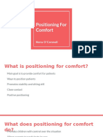 comfort positioning