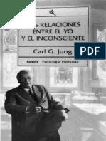 303995965-Las-Relaciones-Entre-El-Yo-y-El-Inconsciente-Jung-CG-1972.pdf