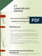 Bab 1 - Zaman Prasejarah & Zaman Melayu Tradisional