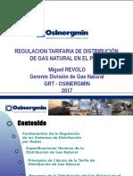 Regulacion Tarifaria de la Distribucion de GN_MREVOLO-2017.pptx
