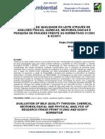 Avaliação Da Qualidade Do Leite Através de Análises Físicas, Químicas, Microbiológicas e Pesquisa de Fraudes Frente as Normativas 512002 e 622011