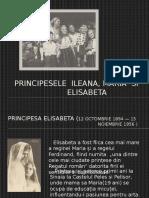 Printesele Ileana Maria Si Elisabeta