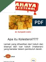Prolanis Bahaya Kolesterol Sury